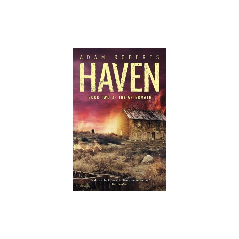 Haven - (The Aftermath) by Adam Roberts (Paperback)