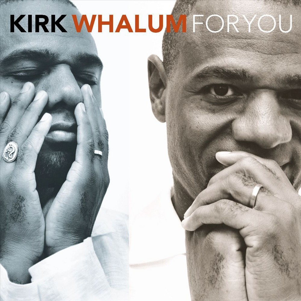Kirk whalum - For you (CD)