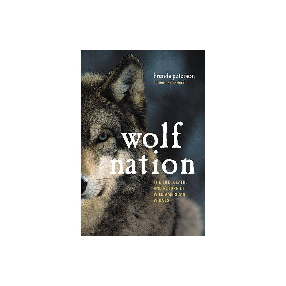 Wolf Nation Merloyd Lawrence Book By Brenda Peterson Hardcover