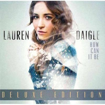 Lauren Daigle - How Can It Be (Bonus Tracks) (CD)
