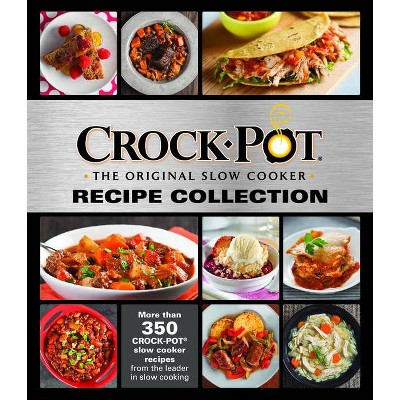 CrockPot Recipe Collection - by Publications International (Hardcover)