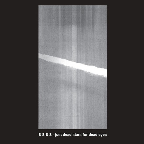 S S S S - Just Dead Stars For Dead Eyes (Vinyl) - image 1 of 1