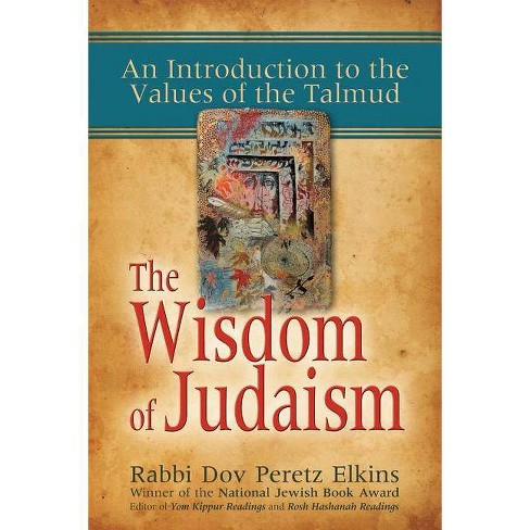 The Wisdom of Judaism - by  Dov Peretz Elkins (Paperback) - image 1 of 1