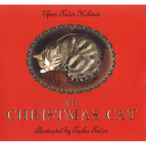 The Christmas Cat - by  Efner Tudor Holmes (Hardcover) - image 1 of 1