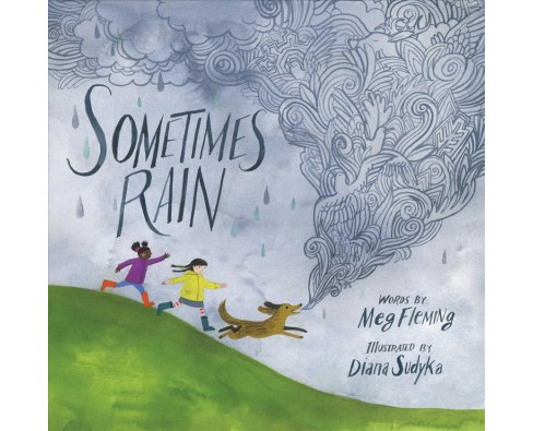 Sometimes Rain -  by Meg Fleming (School And Library) - image 1 of 1