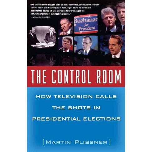 The Control Room - by  Martin Plissner (Paperback) - image 1 of 1
