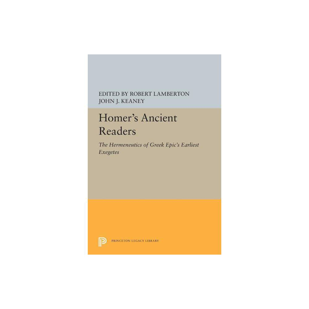 Homer's Ancient Readers - (Paperback)