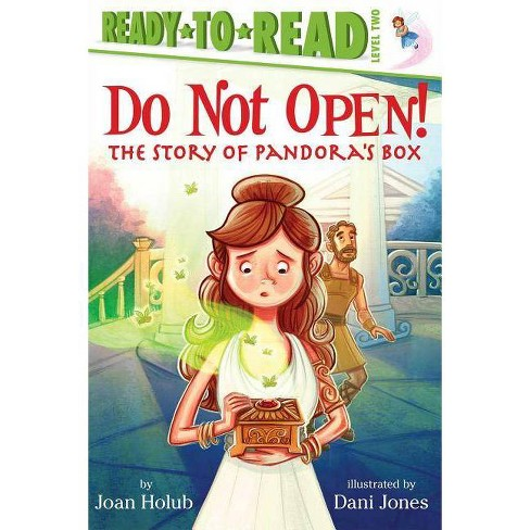 Do Not Open! - (Ready-To-Read: Level 2) by  Joan Holub (Paperback) - image 1 of 1