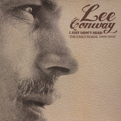 Lee conway - I just didn't hear:Early roads 69-73 (CD) - image 1 of 1