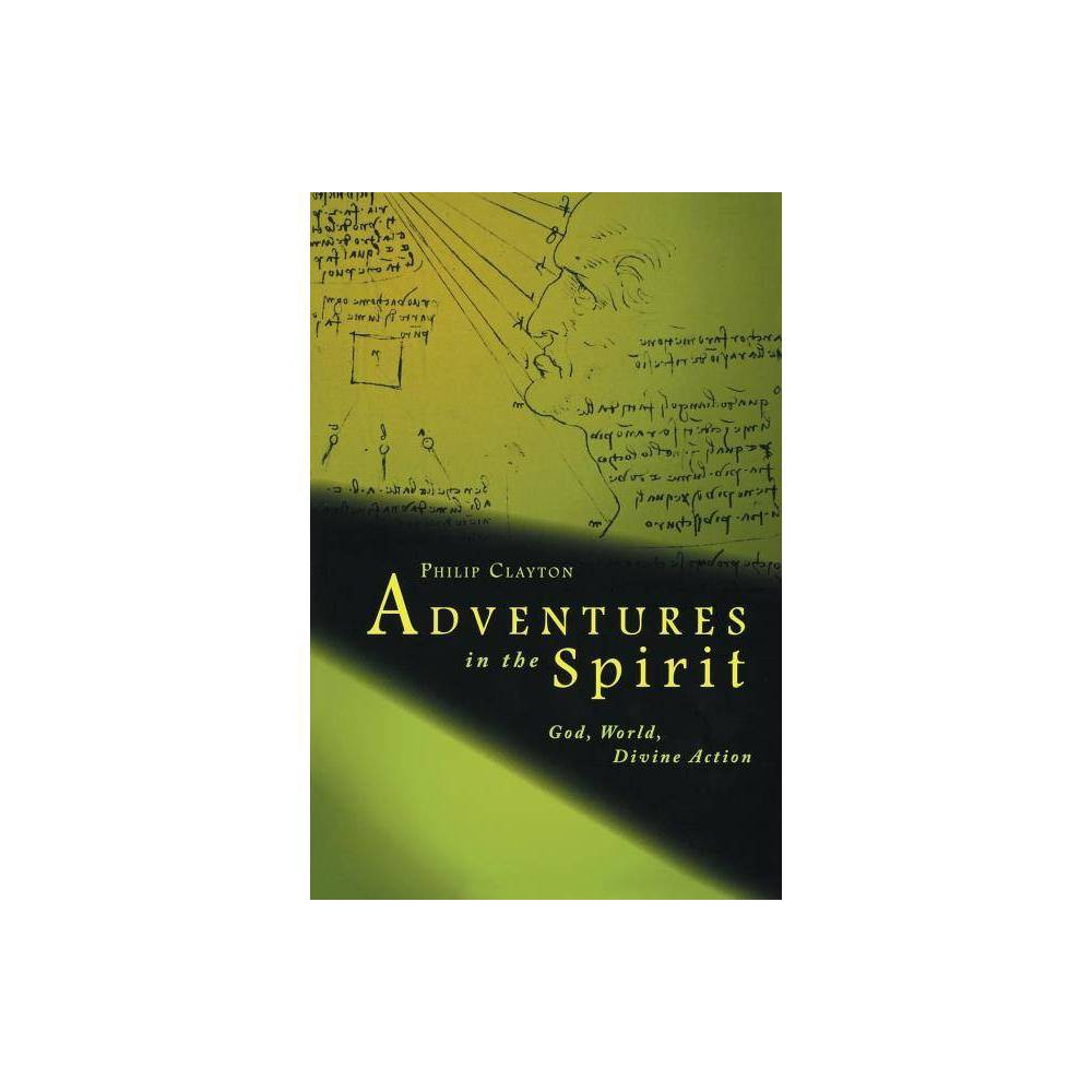 Adventures In The Spirit By Philip Clayton Paperback
