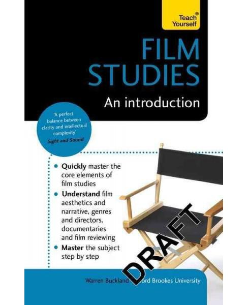 Teach Yourself Film Studies : An Introduction (Paperback) (Warren Buckland) - image 1 of 1