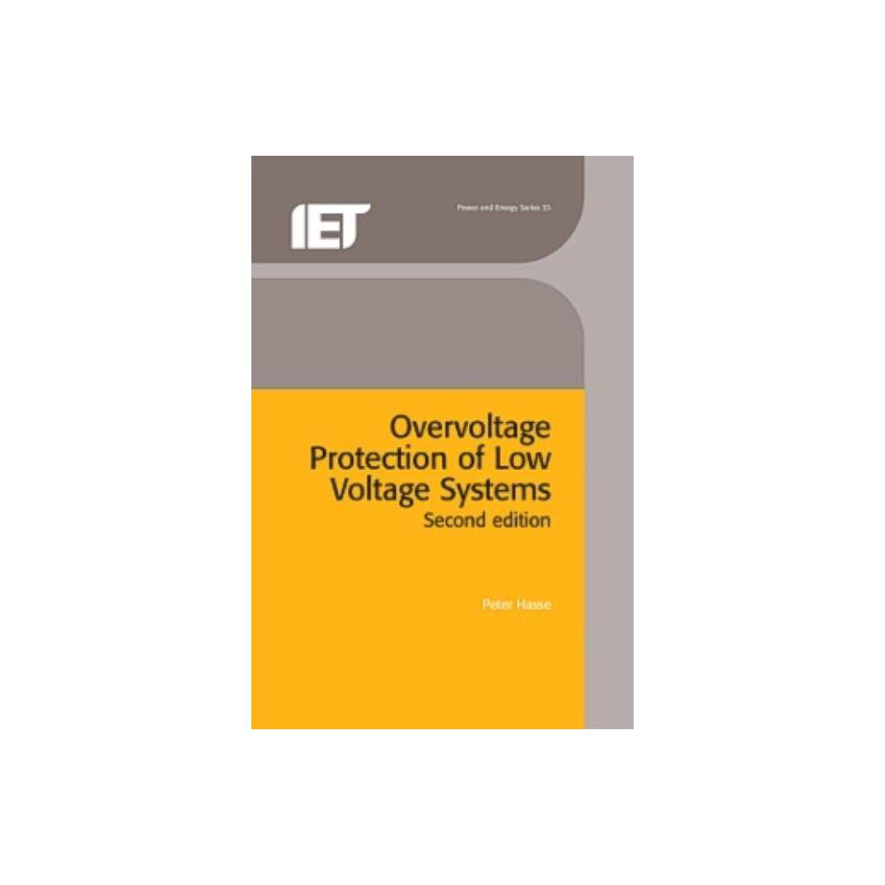 Overvoltage Protection of Low Voltage Systems - (Iee Power and Energy) 2 Edition by Peter Hasse