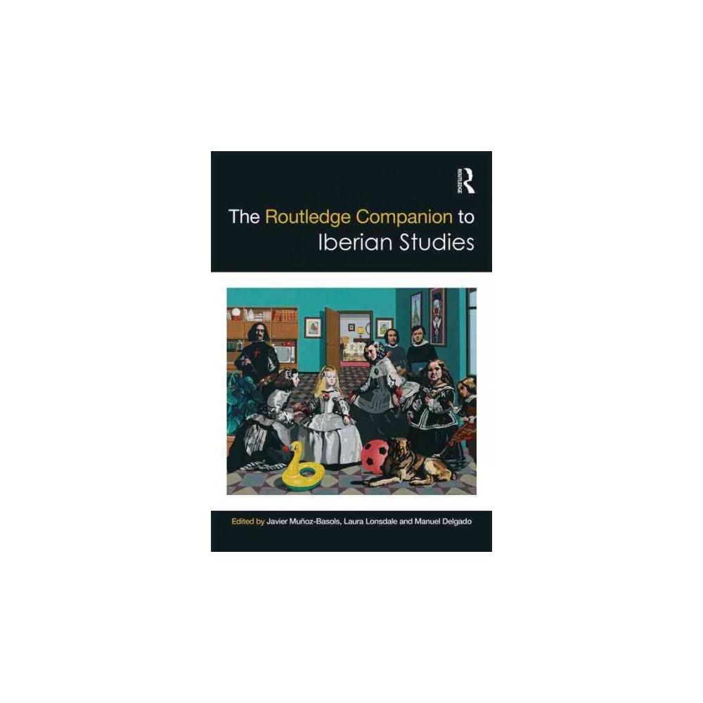 Routledge Companion to Iberian Studies (Hardcover)
