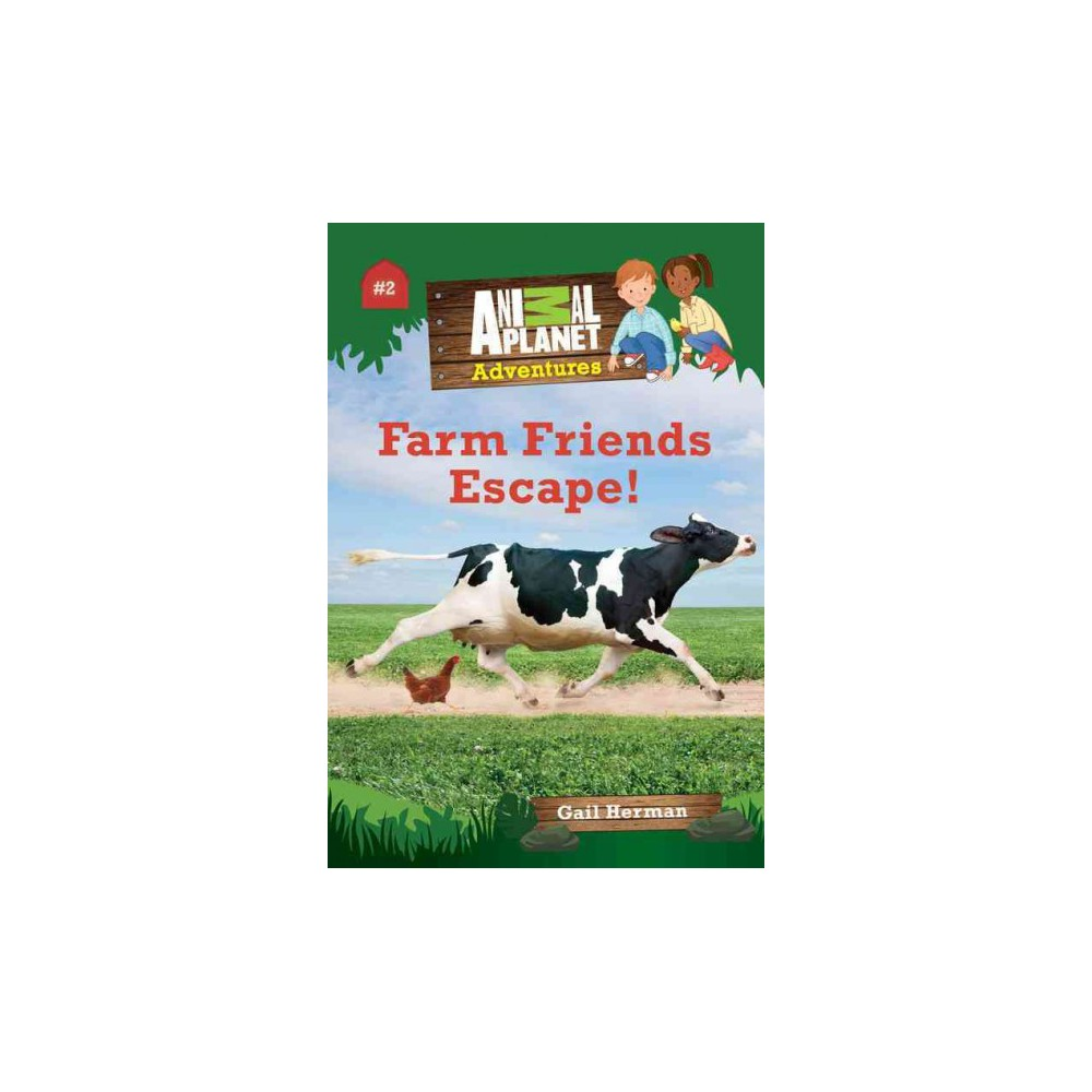 Farm Friends Escape! (Hardcover) (Gail Herman)