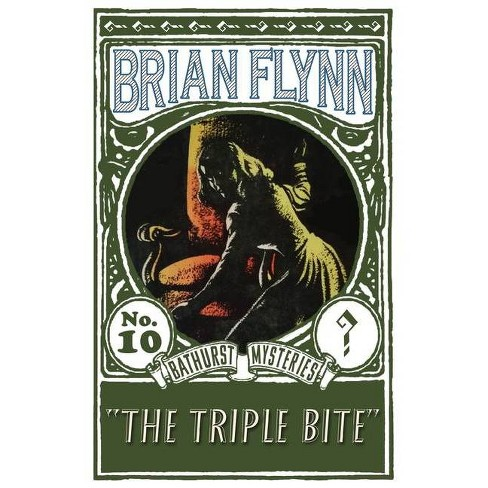 The Triple Bite - by  Brian Flynn (Paperback) - image 1 of 1
