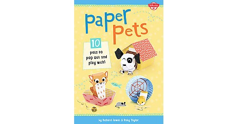 Paper Pets : 10 Pets to Pop Out and Play With! (Paperback) (Susie  Behar) - image 1 of 1