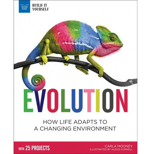 Evolution : How Life Adapts to a Changing Environment -  by Carla Mooney (Hardcover) - image 1 of 1