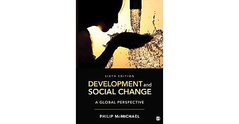 Development and Social Change : A Global Perspective (Paperback) (Philip McMichael) - image 1 of 1