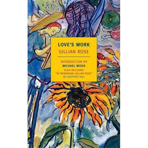 Love's Work - by  Gillian Rose (Paperback) - image 1 of 1