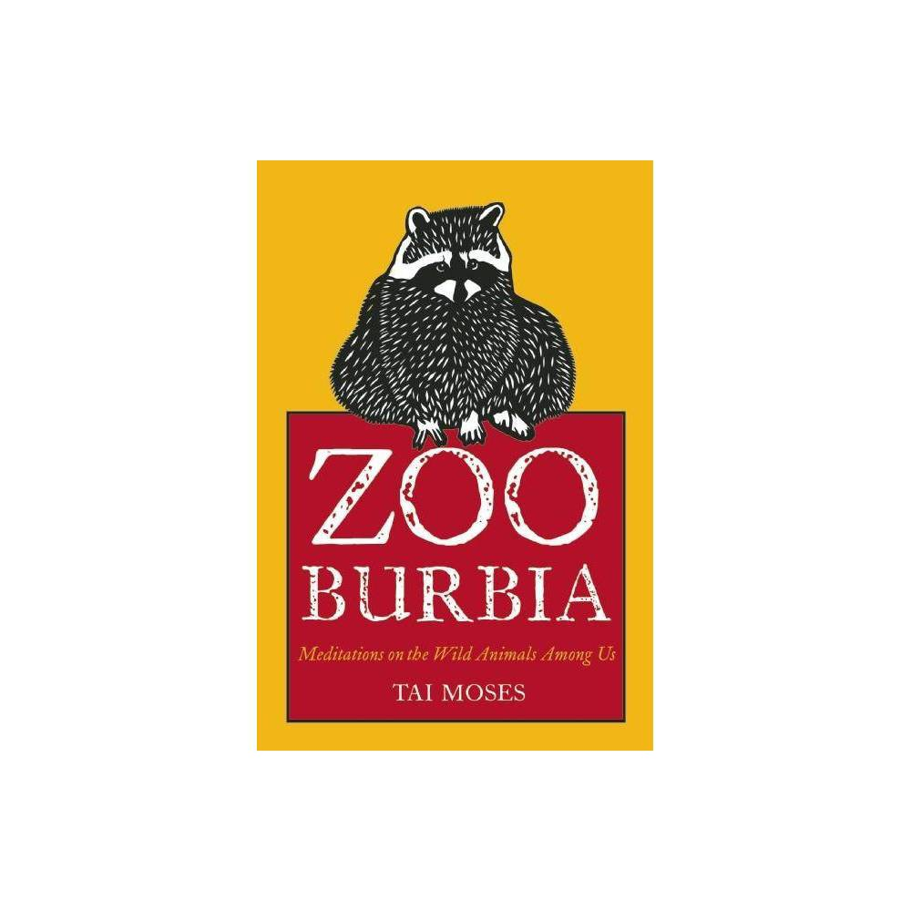Zooburbia By Tai Moses Paperback