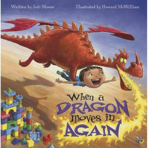 When a Dragon Moves in Again - by  Jodi Moore (Hardcover) - image 1 of 1