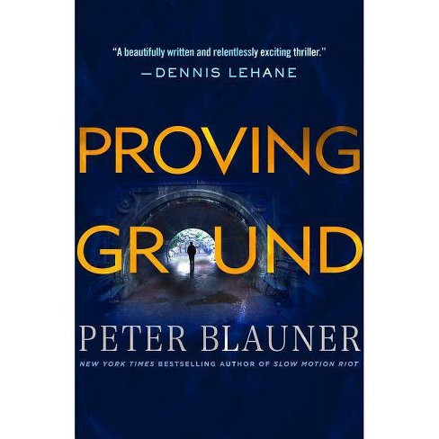Proving Ground - (Lourdes Robles Novels) by  Peter Blauner (Hardcover) - image 1 of 1