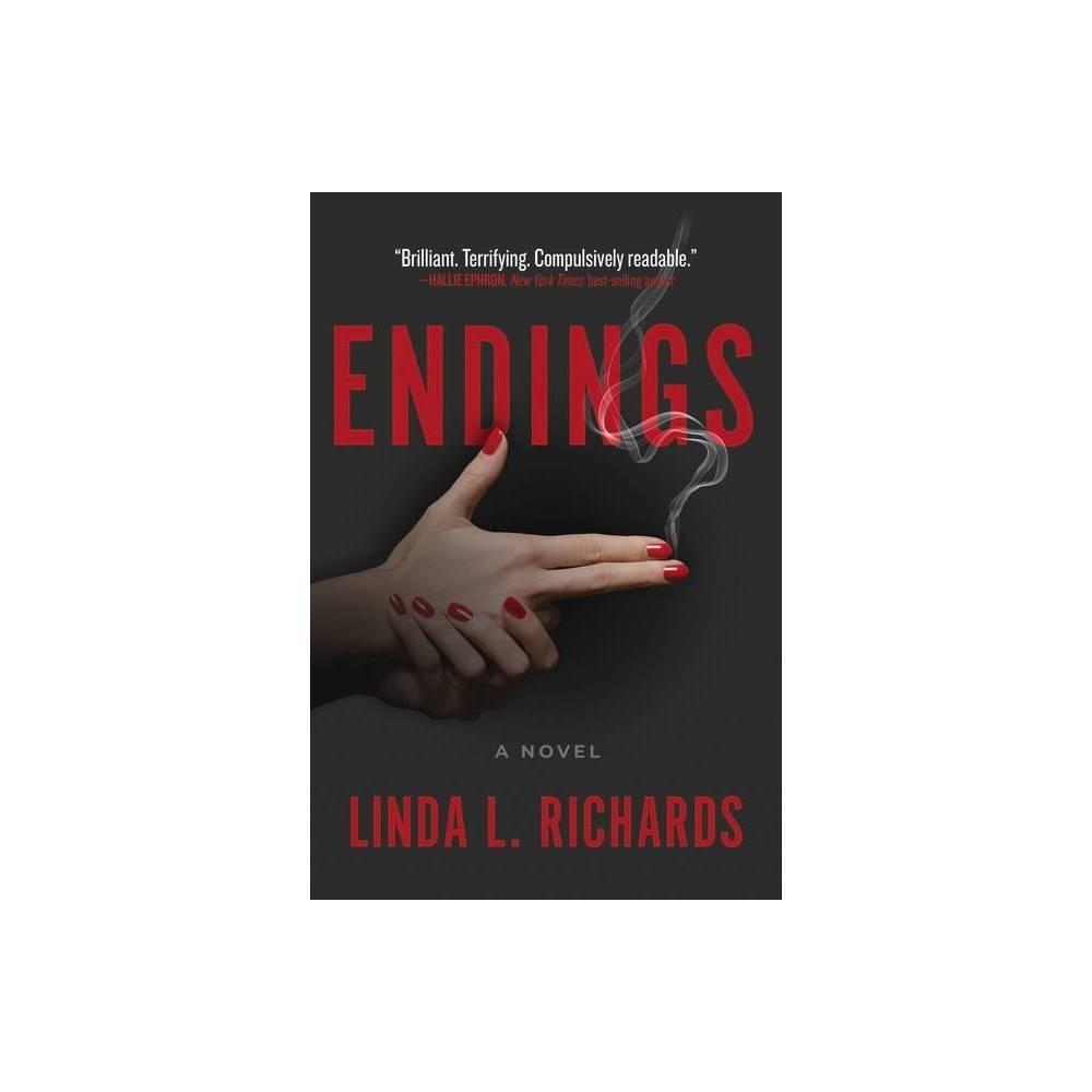 Endings By Linda L Richards Hardcover