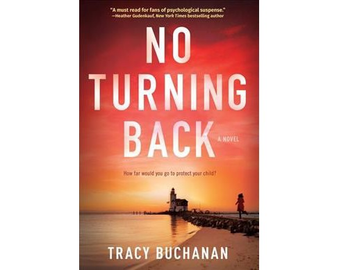 No Turning Back -  by Tracy Buchanan (Hardcover) - image 1 of 1