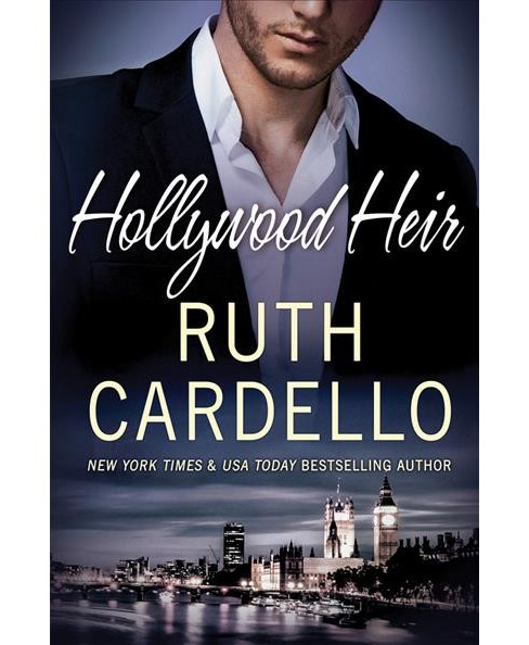Hollywood Heir -  (Westerly Billionaire) by Ruth Cardello (Paperback) - image 1 of 1