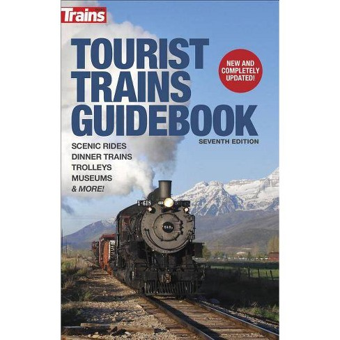 Tourist Trains Guidebook, Seventh Edition - 7 Edition (Paperback) - image 1 of 1