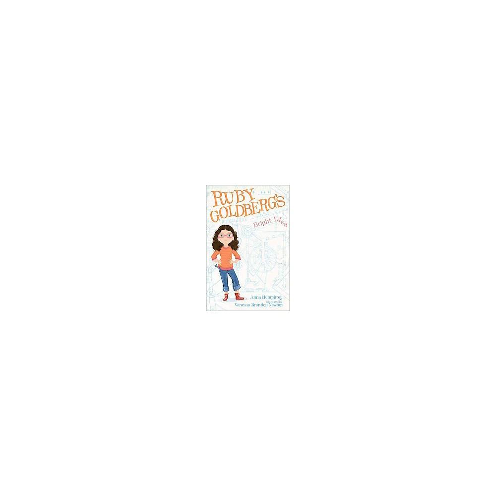 Ruby Goldberg's Bright Idea (Reprint) (Paperback) (Anna Humphrey)