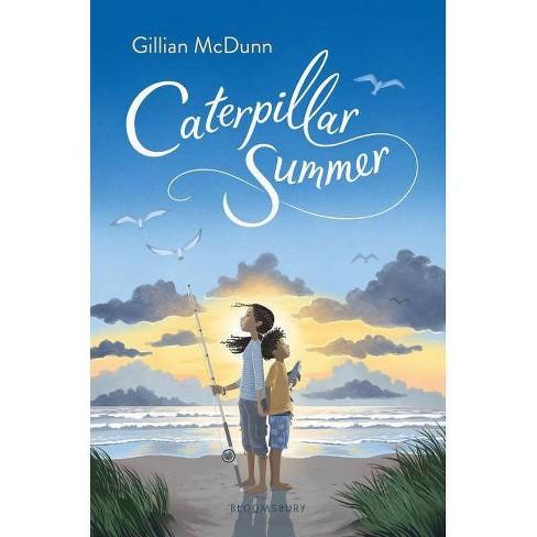 Caterpillar Summer -  by Gillian McDunn (Hardcover) - image 1 of 1