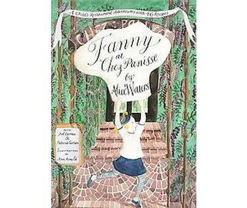 Fanny at Chez Panisse (Reprint) (Paperback) (Alice Waters) - image 1 of 1
