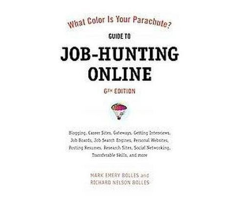 What Color Is Your Parachute? Guide to Job-Hunting Online (Original) (Paperback) (Mark Emery Bolles & - image 1 of 1