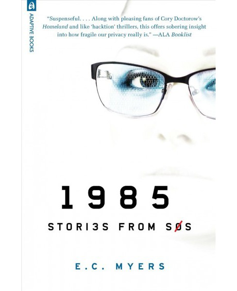 1985 : Stories from Sos -  (Sos Thriller) by E. C. Myers (Paperback) - image 1 of 1