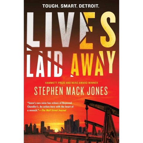 Lives Laid Away - (August Snow Novel) by  Stephen Mack Jones (Hardcover) - image 1 of 1
