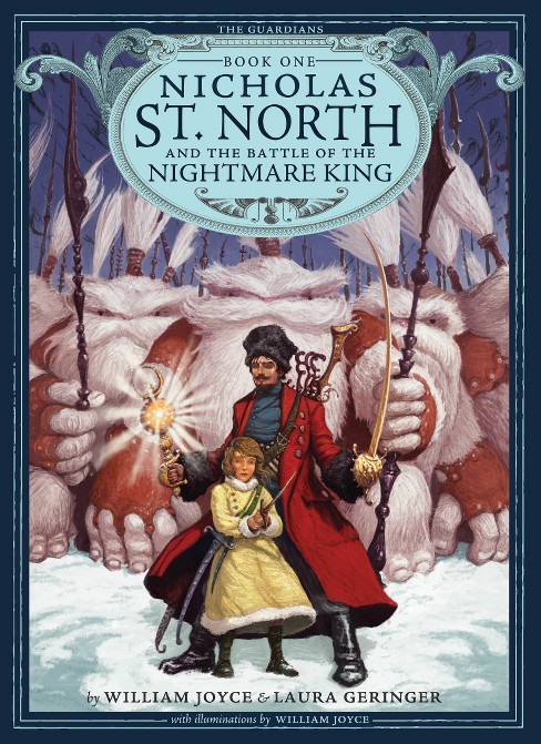 Nicholas St. North and the Battle of the ( The Guardians) (Hardcover) by William Joyce - image 1 of 1