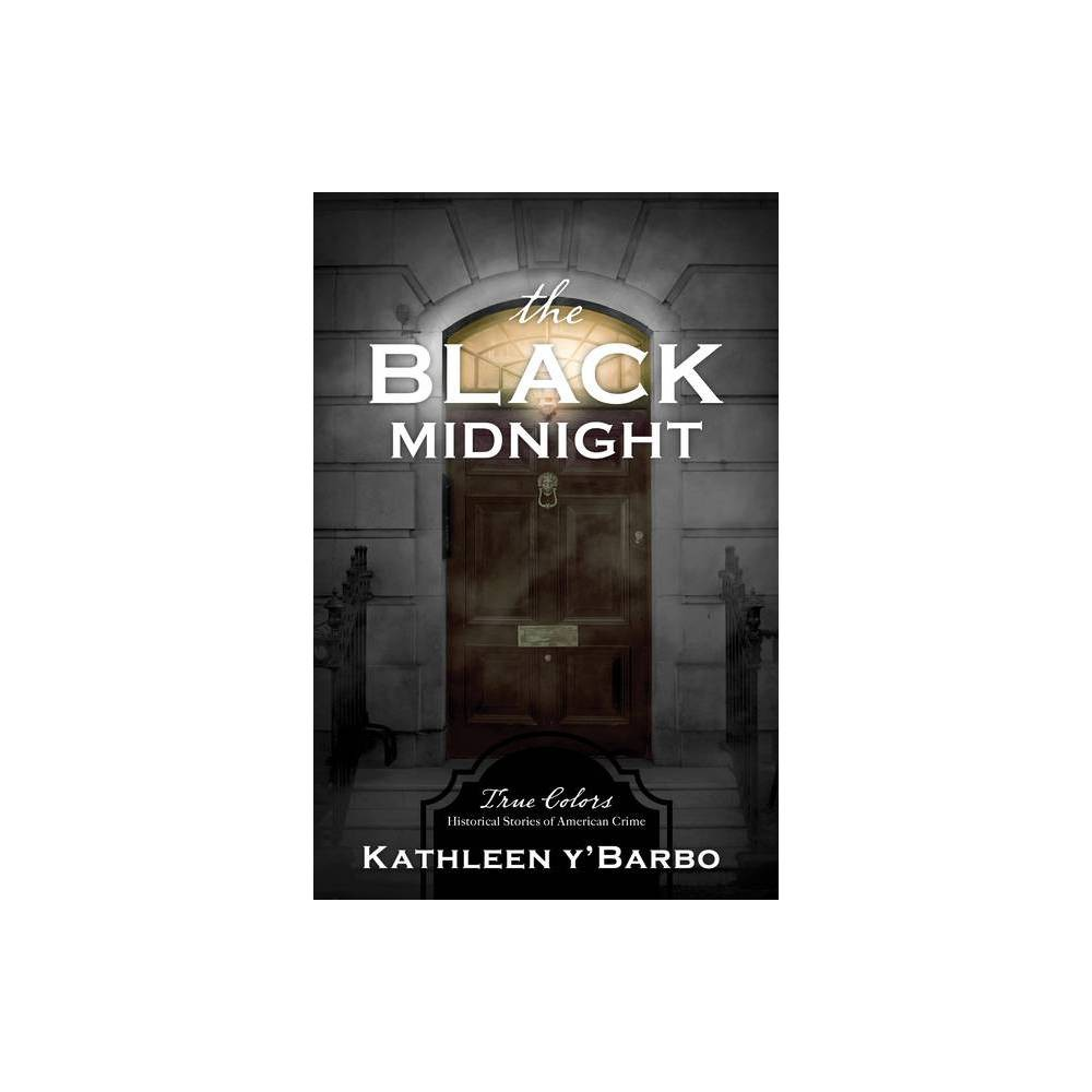 The Black Midnight Volume 7 True Colors By Kathleen Y Barbo Paperback