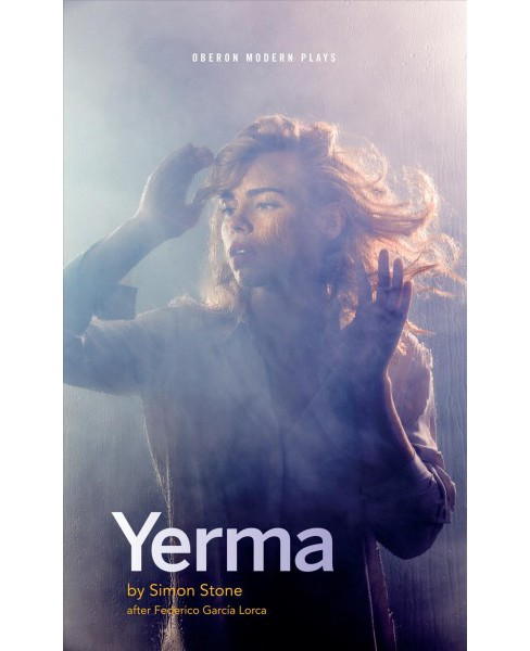 Yerma -  Reprint (Oberon Modern Plays) by Simon Stone (Paperback) - image 1 of 1