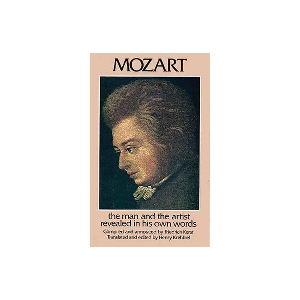Mozart Dover Books On Music By Friedrich Kerst Henry Krehbiel Paperback