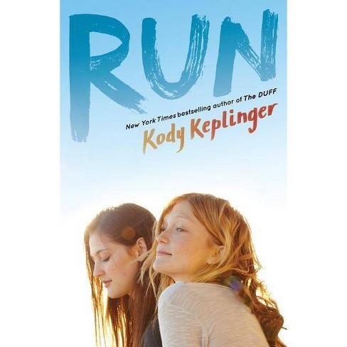Run - by  Kody Keplinger (Paperback) - image 1 of 1