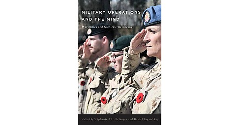 Military Operations and the Mind : War Ethics and Soldiers' Well-Being (Paperback) - image 1 of 1