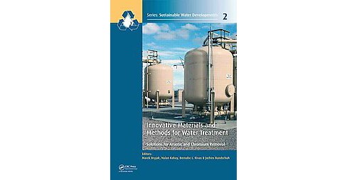 Innovative Materials and Methods for Water Treatment : Solutions for Arsenic and Chromium Removal - image 1 of 1