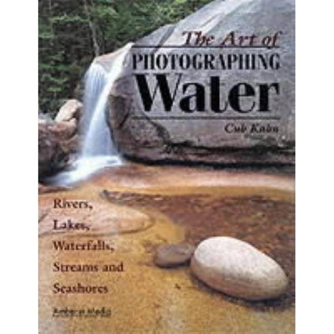 The Art of Photographing Water - by  Cub Khan & Cub Kahn (Paperback) - image 1 of 1