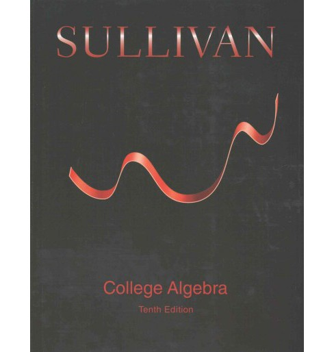College Algebra + College Algebra with Integrated Review Guided Lecture Notes (Hardcover) (Michael - image 1 of 1