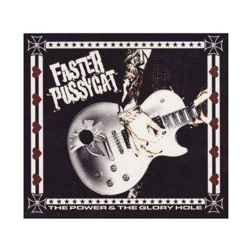 Faster Pussycat - Power And The Glory Hole (CD) - image 1 of 1