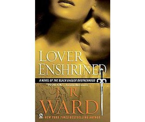 Lover Enshrined ( Black Dagger Brotherhood) (Paperback) by J. R. Ward - image 1 of 1