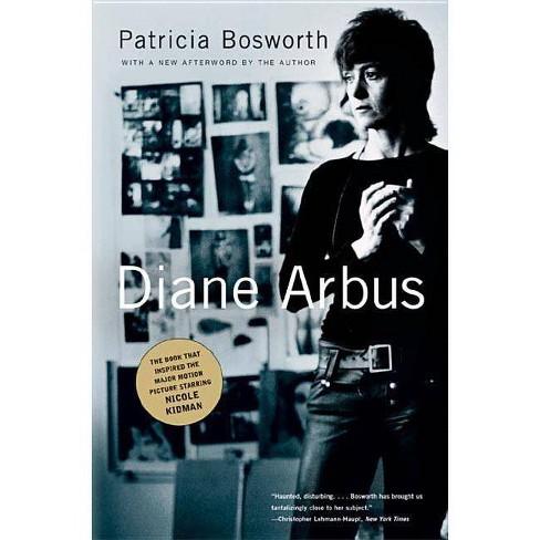 Diane Arbus - by  Patricia Bosworth (Paperback) - image 1 of 1