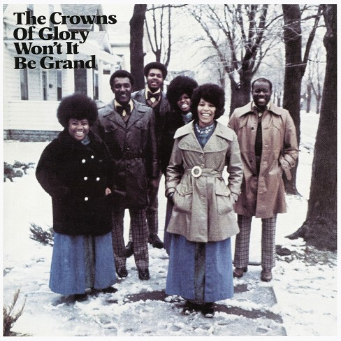 Crowns Of Glory - Won't It Be Grand (CD) - image 1 of 1