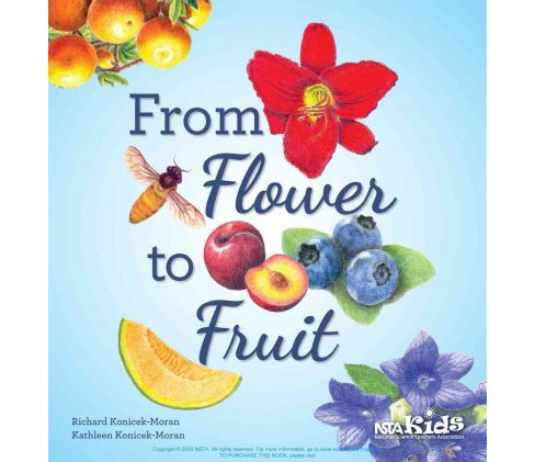 From Flower to Fruit (Paperback) (Richard Konicek-moran) - image 1 of 1